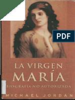 Virgen Maria Biografia no autorizada