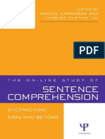Manue Carreiras the & Clifton_2004_On-Line Study of Sentence Comprehension Eyetracking, ERPs and Beyond