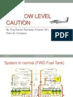 Fuel Low Level Caution