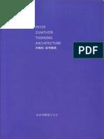 Peter Zumthor- thinking architecture