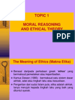 Topic 1 Moral Reasoning and Ethical Theory1