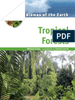 Biomes of the Earth Tropical Forests