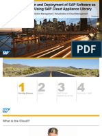 3908 Rapid Consumption and Deployment of SAP Software as Virtual Appliances Using SAP Cloud Appliance Library
