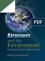 Joel Hayward, editor, Airpower and the Environment