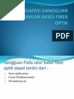 Mengatasi Gangguan Jaringan Akses Fiber Optik