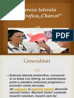 Scleroza laterala amiotrofica,,Charcot''