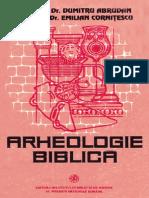 (Pr. Prof. Dr. Dumitru Abrudan ; Diac. Prof. Dr. Emilian Cornitescu) Arheologie Biblica