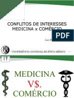Conflito de interesses - Médico x Comércio