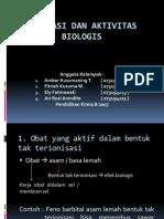 Ionisasi Dan Aktivitas Biologis