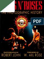 Robert John - Guns N' Roses the Photographic History - Bulfinch Pr (1993)
