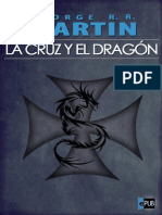 La Cruz y El Dragon - George R. R. Martin