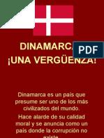 Vergüenza Dinamarca, Shame Denmark