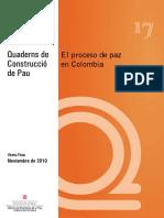 Procesos de Paz en Colombia QUADERNS DE CONSTRUCCIÓ DE PAU Nº 17 2010