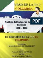 El Discurso de La Paz en Colombia