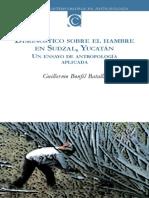 Bonfil Batalla, Guillermo - Diagnóstico sobre el hambre en Sudzal, Yucatán