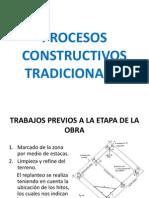 PROCESOS CONSTRUCTIVOS TRADICIONALES