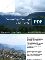 Presenting Cherrapunji to the World - Cherrapunjee Holiday Resort