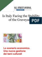 Lo scenario economico. Una nuova gestione dei Beni culturali