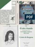 Cyrano de Bergerac - El Otro Mundo o Los Estados e Imperios de La Luna (Ilustrado)