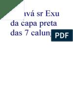 Saravá sr Exu da capa preta das 7 calungas