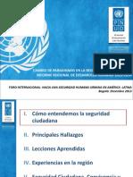 """Presentación del informe del programa de Naciones Unidas para el Desarrollo, PNUD, """"Seguridad Ciudadana con Rostro Humano"""