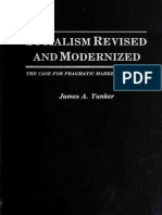 James a. Yunker - Socialism Revised and Modernized. the Case for Pragmatic Socialism.