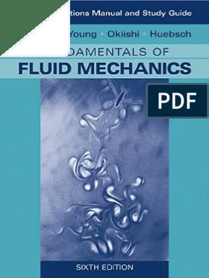 Fundamentals Of Fluid Mechanics Solutions Manual Soft Matter Dynamics Mechanics