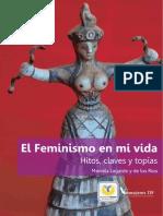 El feminismo en mi vida hitos claves y topías (Lagarde)