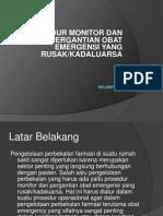 Monitor Dan Pergantian Obat Emergency Yg Kadaluarsa & Rusak