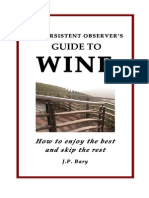 Persistent Observer's Guide to Wine - How to enjoy the best and skip the rest