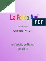 La Feliĉo ami - PIRON, Claude