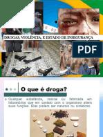 Palestra - Drogas e Violencia - Fagon