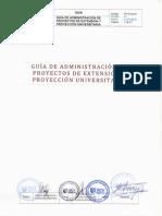 GUÍA DE ADMINISTRACIÓN DE PROYECTOS DE EXTENSIÓN Y PROYECCIÓN UNIVERSITARIA V01