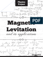 Magnetic Levitation & its applications (Physics Project)