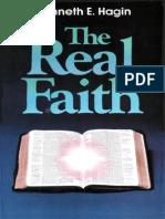 Kenneth E Hagin the Real Faith