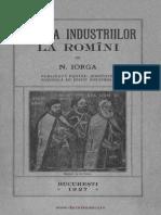 Nicolae Iorga - Istoria Industriilor La Romani