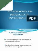 ELABORACIÓN DE PROYECTO DE INVESTIGACIÓN