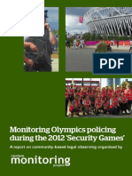 Monitoring Olympics Policing During the 2012 'Security Games'