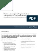 Vendor Landscape- Enterprise Content Management for Process Workers