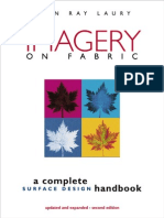 Imagery on Fabric. a Complete Surface Design Handbook