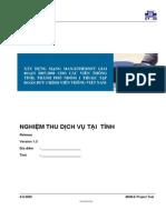 """4. Tài liệu nghiệm thu dịch vụ """"xây dựng MAN-E cho 10 viễn thông tỉnh thành nhóm 1 thuộc tập đoàn VNPT"""", TT. Đo kiểm - Viện kỹ thuật bưu điện, 92009"""