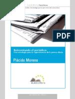 Plácido Moreno · Reinventando el periodico - libre