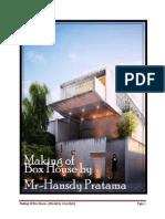 Making of Box House by Mr Hansdy Pratama