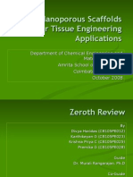 Scaffolds for Tissue Engineering Applications - Zeroth Review (16 Oct 2008)