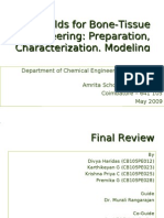 Scaffolds for Tissue Engineering Applications - Final Review (8 May 2009)