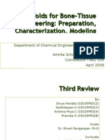 Scaffolds for Tissue Engineering Applications - Third Review (28 Mar 2009)
