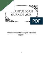 Sf Ioan Gura de Aur - Omilii Si Cuvantari Despre Educatia