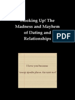 The Madness and Mayhem of Dating and Relationships