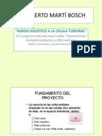 110162578 Conferencia Asedio Holistico Celula Tumoral Dr Alberto Marti