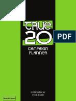 True 20 Campaign Planner